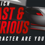 Which Character from The Fast & The Furious are You?